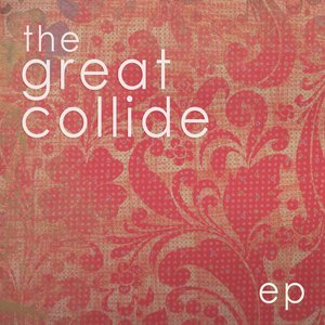 Image for 'The Great Collide EP'