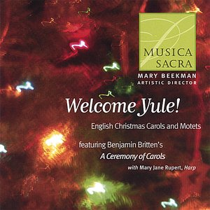Image for 'Welcome Yule! English Christmas Carols and Motets'