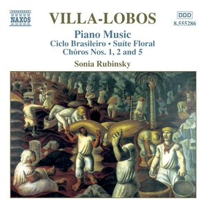 Imagen de 'VILLA-LOBOS: Circlo Brasileiro / Choros Nos. 1, 2 and 5'