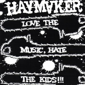 Image for 'Love the Music, Hate the Kids'