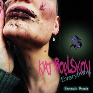 Image for 'Kat Boelskov- Everything (Skreech Remix)'