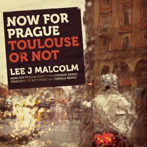 Image for 'Now for Prague / Toulouse or Not'