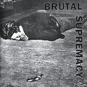 Bild für 'Brutal Supremacy'