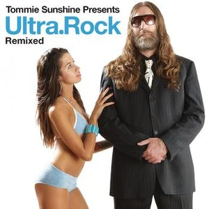Image for 'Tommie Sunshine Presents Ultra.Rock Remixed'