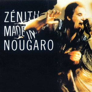 Image for 'Zénith Made In Nougaro'