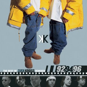 Image for 'The Best Of Kris Kross Remixed: '92, '94, '96'
