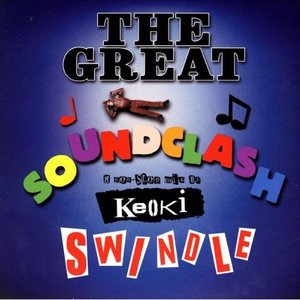 Image for 'The Great Soundclash Swindle - A Non-Stop Mix By Keoki'