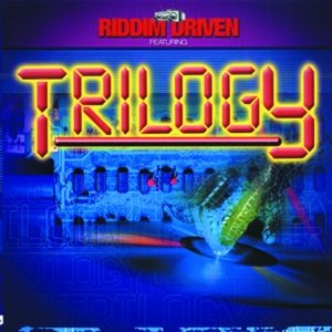 Image for 'Riddim Driven: Trilogy'