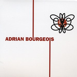 Image for 'Adrian Bourgeois'