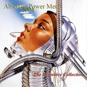 Image for 'Absolute Power Metal 2004: The Definitive Collection (disc 1)'