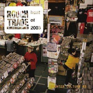 Bild för 'Rough Trade Shops: Counter Culture 2003 (disc 2)'