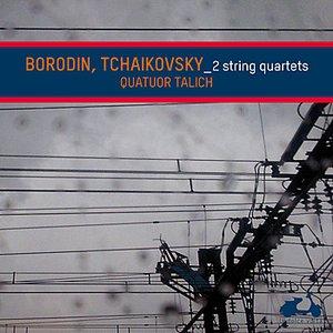 Imagem de 'Borodin & Tchaikovsky: String Quartets'