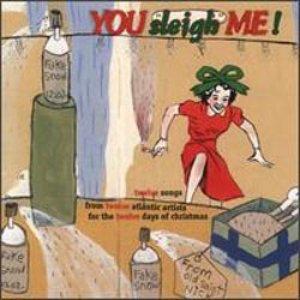 Image for 'You Sleigh Me!'