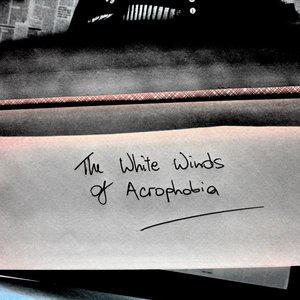 Image for 'The White Winds Of Acrophobia [EP]'