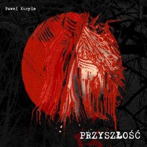 Image for 'Przyszłość'