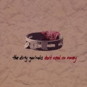 Image for 'Don't Need No Money'