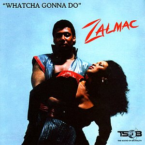 Image for 'Whatcha Gonna Do'