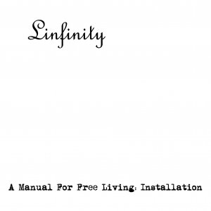 Image for 'A Manual For Free Living: Installation'