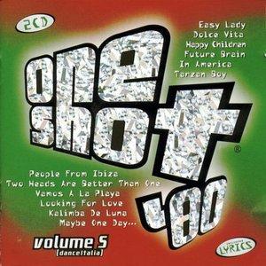 Image for 'One Shot '80, Volume 5: Dance Italia (disc 1)'