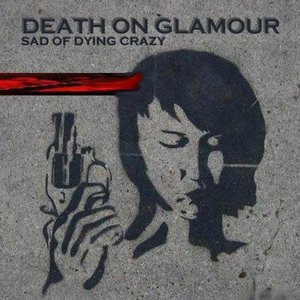Immagine per 'Death On Glamour'