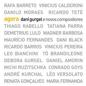 Image pour 'AGORA - Dani Gurgel e Novos Compositores'