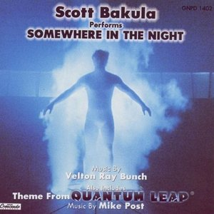 Image for 'Scott Bakula Performs Somewhere In The Night'