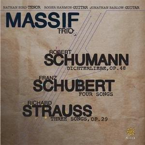 Bild für 'Massif Trio: Schumann: Dichterliebe - Schubert: 4 Songs - Strauss: 3 Songs'