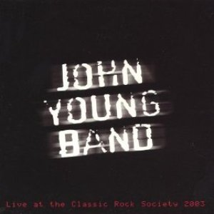 Image for 'Live at the Classic Rock Society 2003'