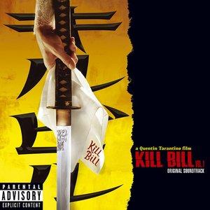 Image for 'Kill Bill, Vol. 1'