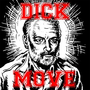 Image for 'Dick Move'