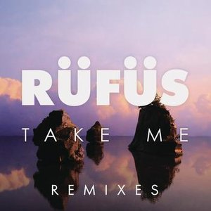 Image for 'Take Me (EP) [Remixes]'