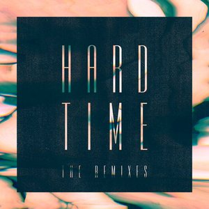Image for 'Hard Time (The Remixes)'