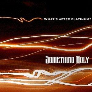 Bild för 'What's After Platinum?'