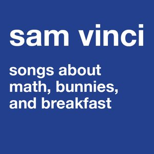 Image for 'songs about math, bunnies, and breakfast'