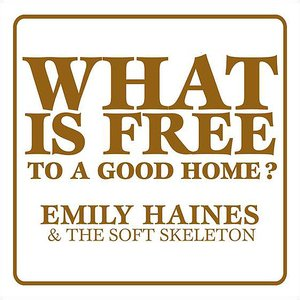 Image for 'What Is Free To A Good Home?'