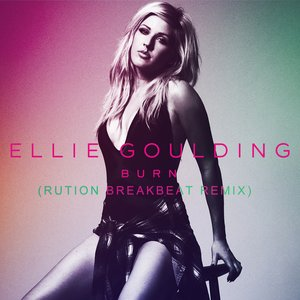 Image for 'Ellie Goulding - Burn (Rution Breakbeat Remix)'