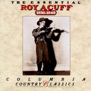 Image for 'The Essential Roy Acuff'
