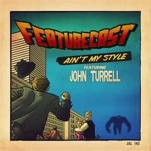 Image for 'Ain't My Style (feat. John Turrell)'