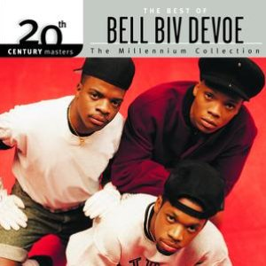 Image for '20th Century Masters: The Millennium Collection: Best of Bel Biv DeVoe'
