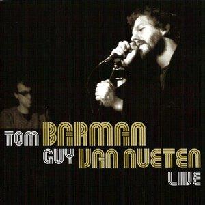 Image for 'Tom Barman - Guy Van Nueten: Live'