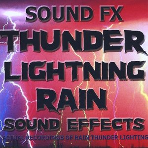 Image for 'Sound Effects - Thunder, Lightning, Rain'