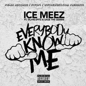 Image for 'Everybody Know Me (feat. Taj-He-Spitz & Sage The Gemini) - Single'