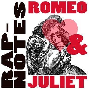 Image for 'Rap-Notes: Romeo & Juliet'