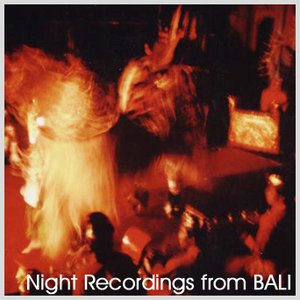 Image for 'Night Recordings from Bali'
