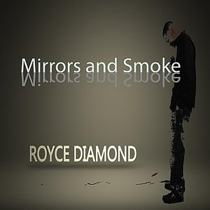Image for 'Mirrors and Smoke'