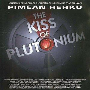 Bild für 'Pimeän Hehku - The Kiss Of Plutonium'