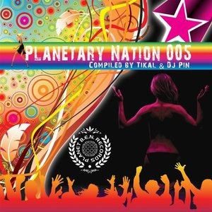 Image for 'Planetary Nation, Vol. 5 (Compiled By Tikal & Dj Pin)'