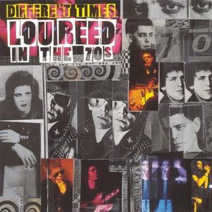 Image for 'Different Times - Lou Reed In The 70's'