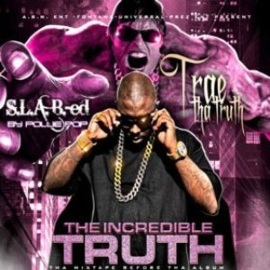 Image for 'The Incredible Truth (S.L.A.B.-ed by Pollie Pop)'