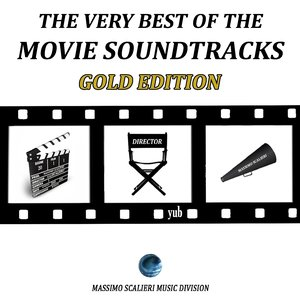 Image for 'The Very Best of the Movie Soundtracks: Gold Edition'